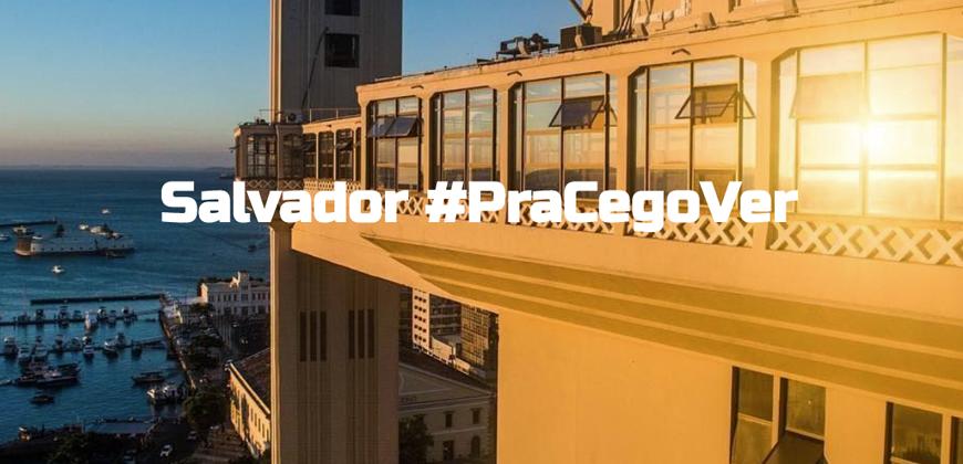 """Projeto """"Salvador pra Cego Ver"""" promove acessibilidade e inclusão"""